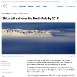 First Ships Traverse An Ice-Free North Pole