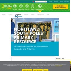 North and South Poles primary resource