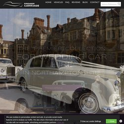 Hire Wedding Car In Northamptonshire From Premier Carriage
