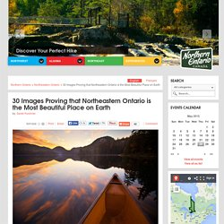 30 Images Proving that Northeastern Ontario is the Most Beautiful Place on Earth - Northern Ontario, Canada