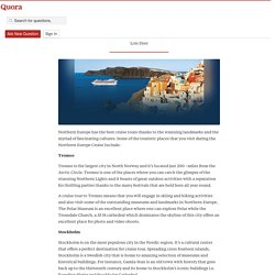 Tourist places in Northern Europe Cruise - Dental Continuing Education Seminars - Quora