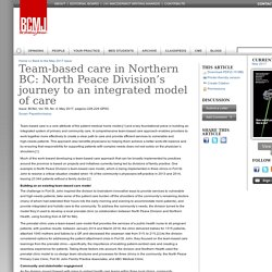 Team-based care in Northern BC: North Peace Division's journey to an integrated model of care