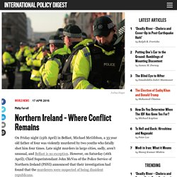 Northern Ireland – Where Conflict Remains