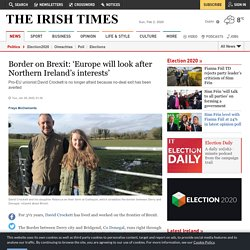 Border on Brexit: 'Europe will look after Northern Ireland's interests'