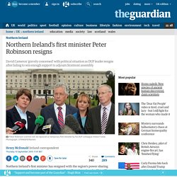 Northern Ireland's first minister Peter Robinson resigns