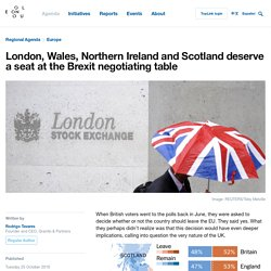 London, Wales, Northern Ireland and Scotland deserve a seat at the Brexit negotiating table