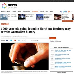 1000-year-old coins found in Northern Territory may rewrite Australian history