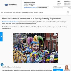 Mardi Gras on the Northshore is a Family-Friendly Experience