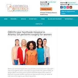 OBGYN near Northside Hospital in Atlanta, GA performs surgeries