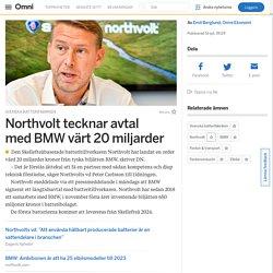 Northvolt tecknar avtal med BMW värt 20 miljarder