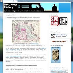 Crowdsourcing Civil War History in the Northwest