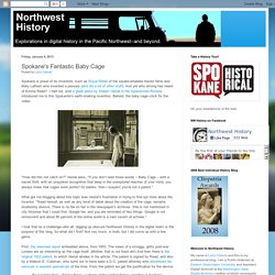 Northwest History: Spokane's Fantastic Baby Cage