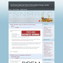 Northwest National Marine Renewable Energy Center - Information from NNMREC: The Pacific Northwest's wave energy center
