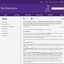 Why Schools Need to Introduce Computing in All Subjects: Northwestern University News
