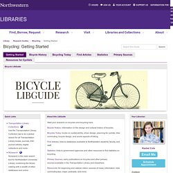 Getting Started - Bicycling - Research Guides at Northwestern University