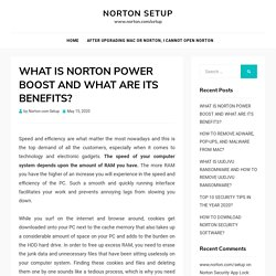 WHAT IS NORTON POWER BOOST AND WHAT ARE ITS BENEFITS?