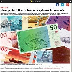 Norvège : les billets de banque les plus cools du monde