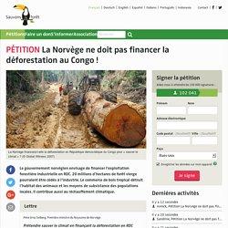 La Norvège ne doit pas financer la déforestation au Congo!