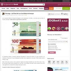 Norvège : du Pixel Art sur les billets de banque