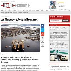 Les Norvégiens, tousmillionnaires