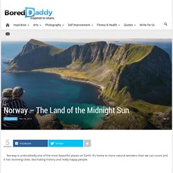 Norway – The Land of the Midnight Sun
