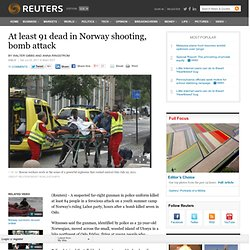 At least 91 dead in Norway shooting, bomb attack