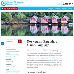 Norwegian English: a fusion language