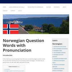 Norwegian Question Words with Pronunciation