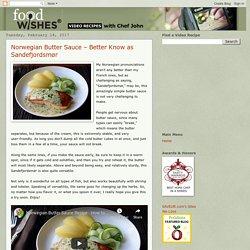 Norwegian Butter Sauce – Better Know as Sandefjordsmør