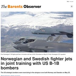 Norwegian and Swedish fighter jets in joint training with US B-1B bombers