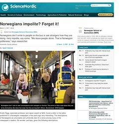 Norwegians impolite? Forget it!