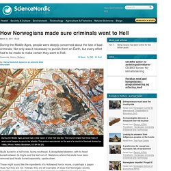 How Norwegians made sure criminals went to Hell