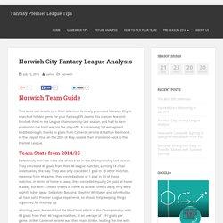 Norwich City Fantasy League Analysis