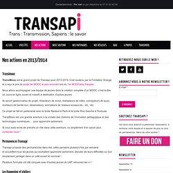 Nos actions en 2013/2014 - Transapi