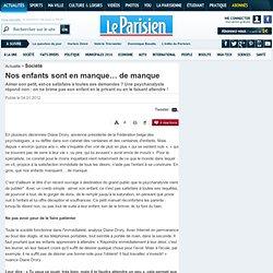 Nos enfants sont en manque… de manque - Femmes dans la société - La Parisienne