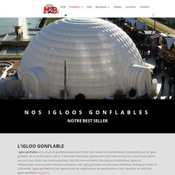 Nos Igloos gonflables