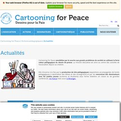 Cartooning for peace : 3 expos à réserver par la MGEN