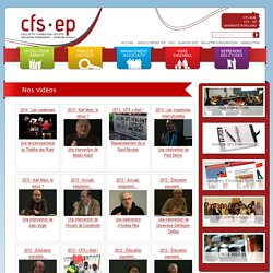 CFS - EP Collectif Formation Société - Education permanente) / Nos vidéos