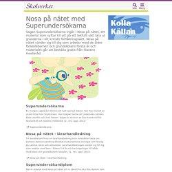 Nosa på nätet med Superundersökarna