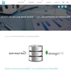 Qu'est-ce qu'une base NoSQL ? Les cas Datastax et MongoDB