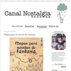 Canal Nostalgia: Mapas para tu novela de fantasía