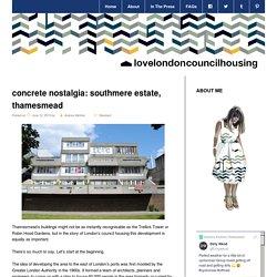 Concrete nostalgia: Southmere estate, Thamesmead
