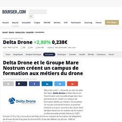 Delta Drone et le Groupe Mare Nostrum créent un campus de formation aux métiers du drone