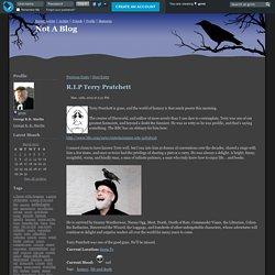 Not A Blog - R.I.P Terry Pratchett