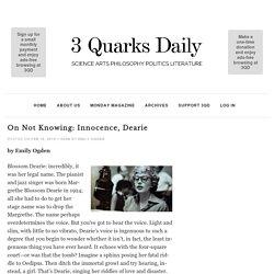 On Not Knowing: Innocence, Dearie