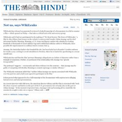 Not us, says WikiLeaks | The Hindu