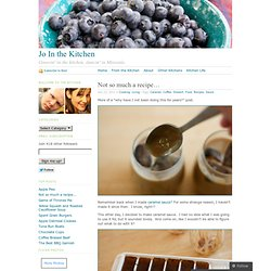 Not so much a recipe&8230; & Jo In the Kitchen - StumbleUpon