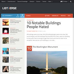 10 Notable Buildings People Hated - Top 10 Lists