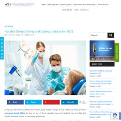 Notable Dental Billing and Coding Updates for 2021