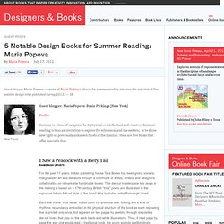 5 Notable Design Books for Summer Reading: Maria Popova | Designers & Books